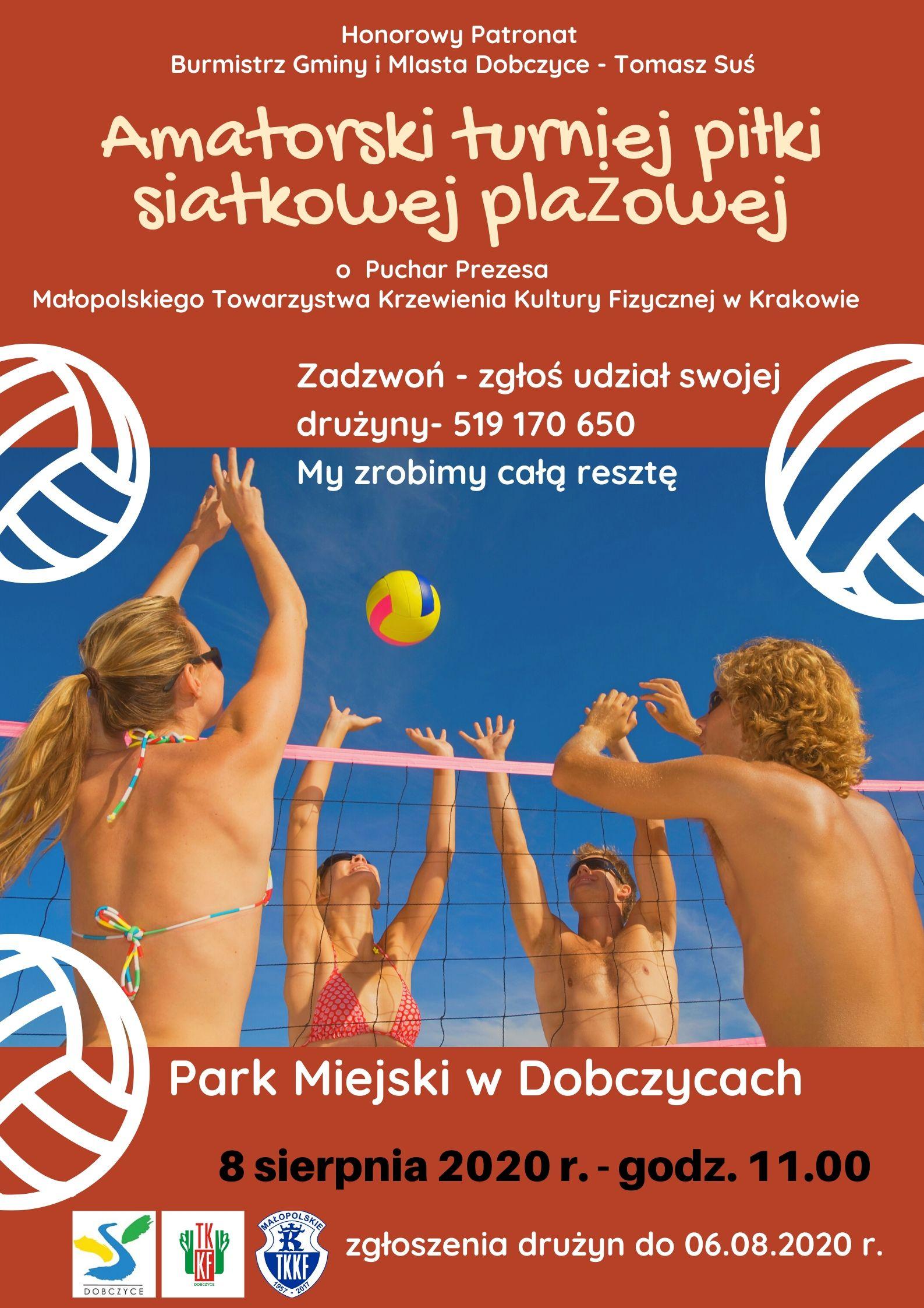 AMATORSKI TURNIEJ PIŁKI SIATKOWEJ 🏐 PLAŻOWEJ pod honorowym patronatem Burmistrza Gminy i Miasta Dobczyce- Pana Tomasza Susia.